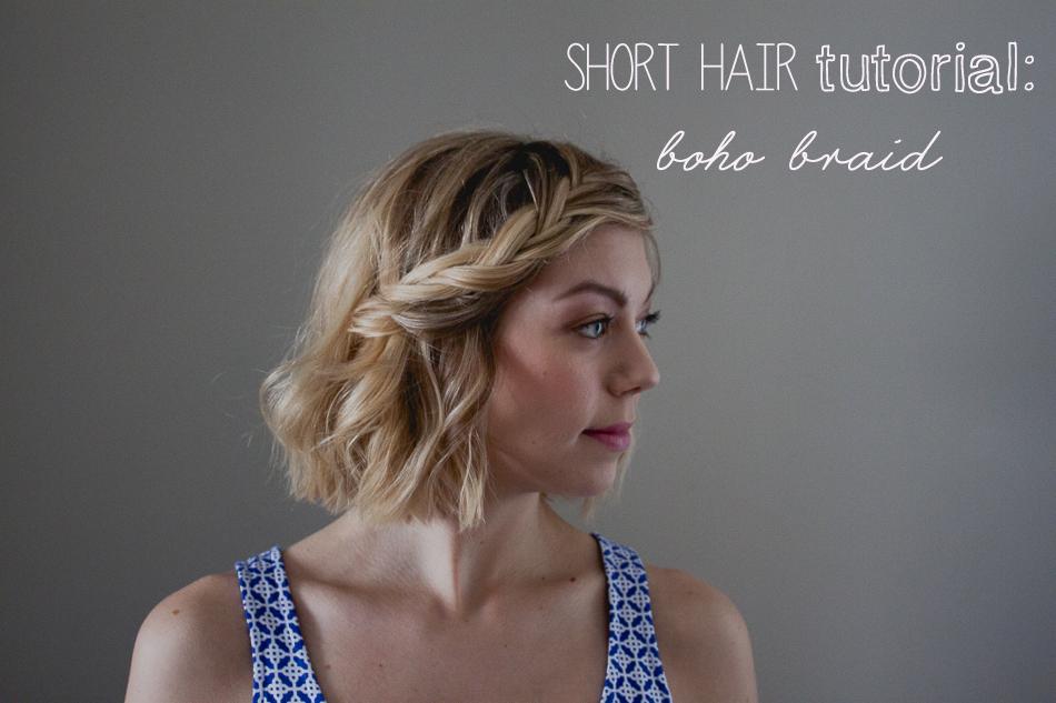 Short Hair Tutorial Boho Braid